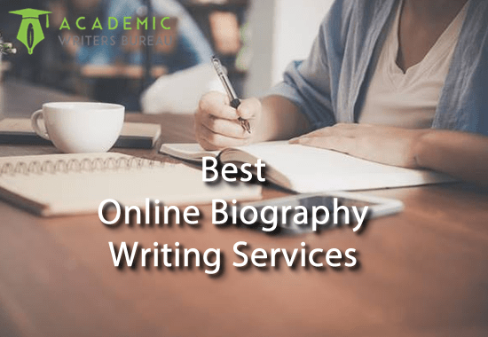 Best Online Biography Writing Services