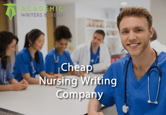 Cheap Nursing Writing Company