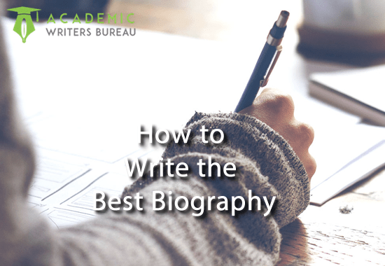 How to Write the Best Biography