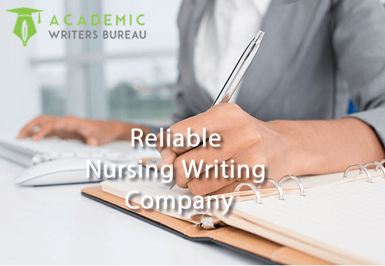 Reliable Nursing Writing Company