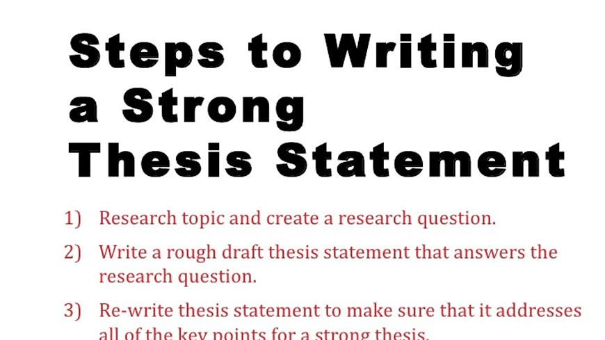 WHAT ARE THE STEPS OF WRITING A THESIS STATEMENT