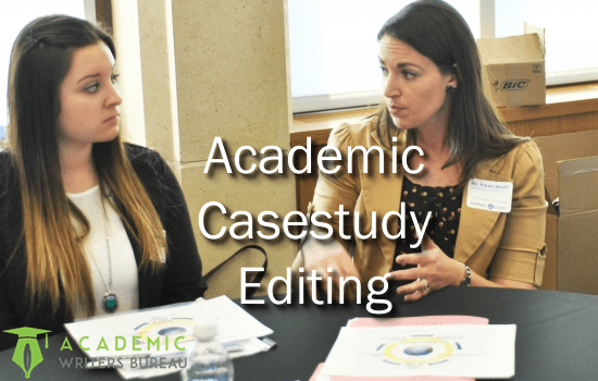 Custom Academic Case-study Editing Services