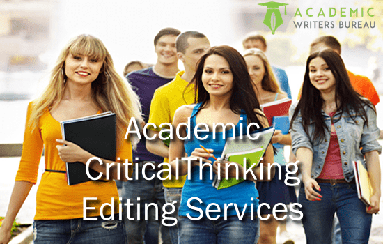 Custom Academic Critical Thinking Editing Services