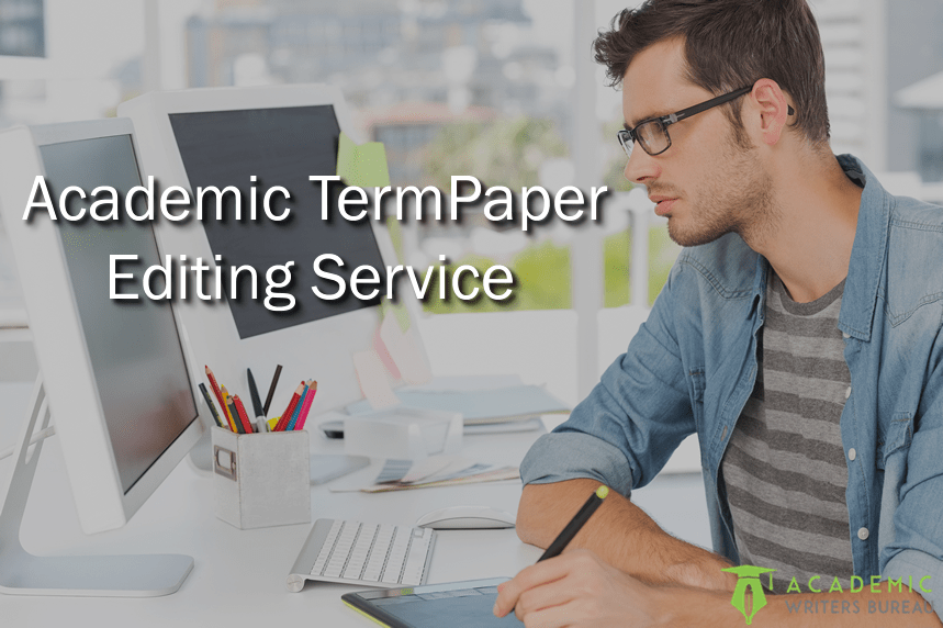 term paper editing services Don't hesitate to contact us if you need a custom essay, term paper, research paper, mba essay editing service, or any other type of academic assignment written from scratch or simply proofread whether it's a 5-paragraph essay or dissertation writing – you are sure to enjoy our professional writing help.
