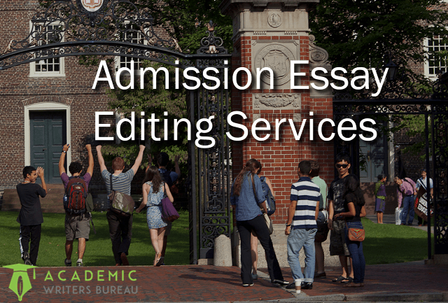 Admission essay editing services us
