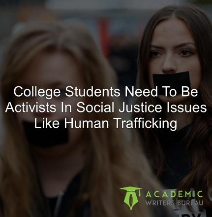 étudiants-étudiants-besoin-d'être-activistes-dans-des-problèmes de justice sociale comme le trafic d'êtres humains