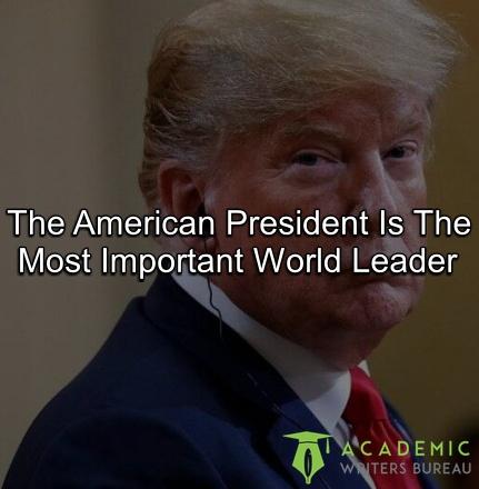 / le-président-américain est le leader mondial le plus important